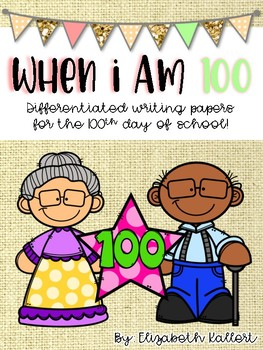 When I am 100...