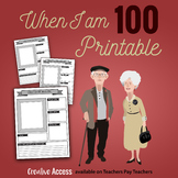 When I am 100 Activity [Great for 100th Day of School!]