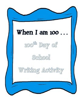 When I am 100... Writing Activity