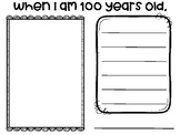 When I am 100 Years Old... (100th Day of School Writing)