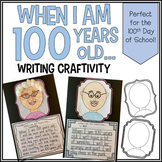 When I am 100 Years Old...Writing Craftivity!