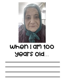 When I am 100 years old    by Ruprecht's Corner | TpT