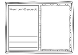 When I am 100 years old worksheet 100th Day of School Writ