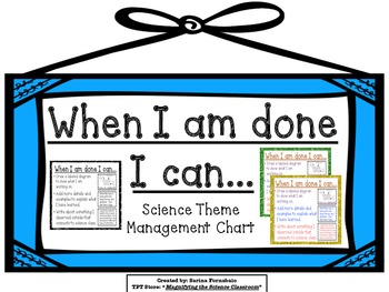 When I am Done Early Finishers Management Charts Science Theme