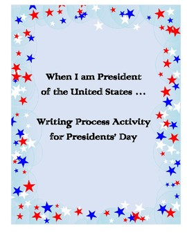 When I am President Writing Activity