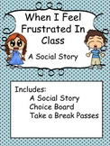Social Story: When I feel frustrated in class(Autism/Behav