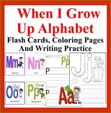 When I Grow Up Alphabet Flash Cards and Writing Letter Practice