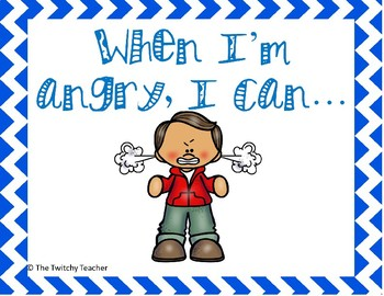"""""""When I'm Angry I Can..."""" Calm Down Strategies Posters"""