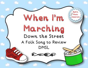 When I'm Marching Down the Street - Folk Song, Kodaly ta/ti-ti, dmsl