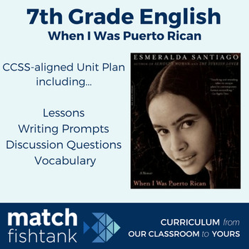 When I was Puerto Rican | 7th Grade English | Unit | Lessons