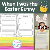 When I was the Easter Bunny {Easter writing craftivity}