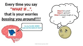 When I worry too much; What if..; Emotional Regulation