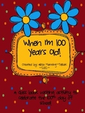 When I'm 100 Years Old Class Book