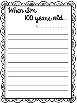 When I'm 100 Years Old...Differentiated Writing Sheets