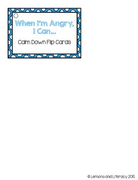 """When I'm Angry, I Can..."" Calm Down Flip Cards"