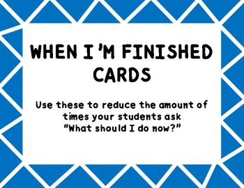 When I'm Finished Cards