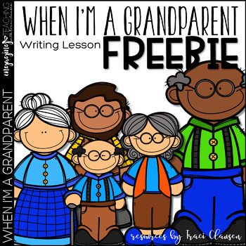 FREE When I'm a Grandparent - Grandparent's Day Writing Activity
