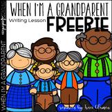 FREE When I'm a Grandparent - Grandparent's Day Writing Activity