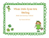 When Irish Eyes Are Smiling- Math and Literacy Activities