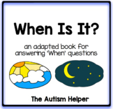 When Is It? Adapted Book for Children with Autism