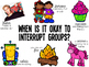 When Is It Okay to Interrupt Groups? Sign