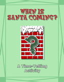 When Is Santa Coming?: A Time-Telling Activity