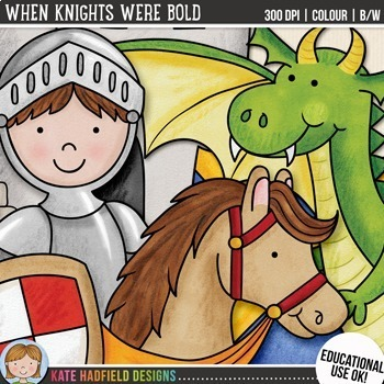 "Knights and Dragons Clip Art: ""When Knights Were Bold"""