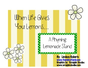 When Life Gives You Lemons Rhyming