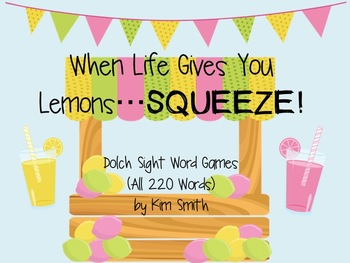 When Life Gives You Lemons...SQUEEZE! Dolch Sight Word Games