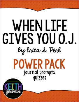 When Life Gives You O.J. Power Pack:  19 Journal Prompts a