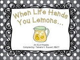 When Life Hands You Lemons {Language Support & Writing for