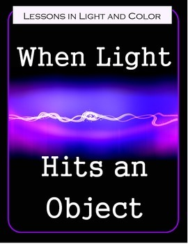 When Light Hits an Object - Science Lessons and Notebooking Pages