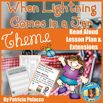 When Lightning Comes in a Jar by Patricia Polacco Read Aloud Lesson Plan