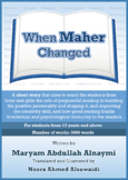 When Maher Changed - A short story with exercises