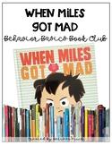 When Miles Gets Mad- Behavior Basics Book Club