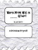 When Mom was in ___ Grade!