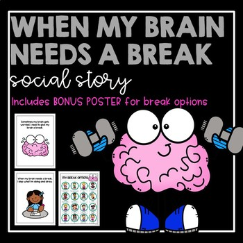 When My Brain Needs A Break- Social Story