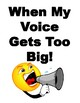 When My Voice Gets Too Big, Classroom Noise Control Chart