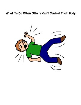 When Others Can't Control Their Body