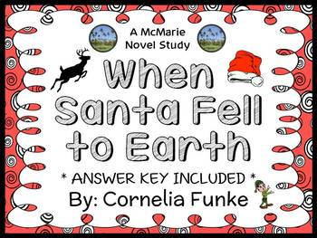When Santa Fell to Earth (Cornelia Funke) Novel Study / Comprehension (35 pages)