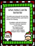 When Santa Lost His Ho! Ho! Ho!- Graphic Organizer Packet