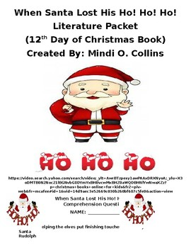 When Santa Lost His Ho! Ho! Ho! Literature Packet (12th Book of Christmas)