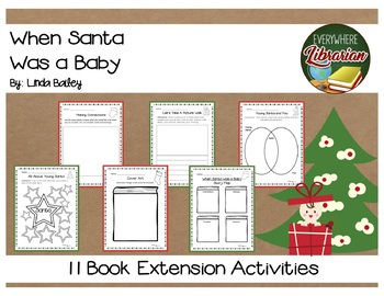 When Santa Was a Baby by Linda Bailey 11 Book Extension Activities NO PREP