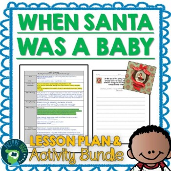 When Santa Was a Baby by Linda Bailey Lesson Plan and Activities