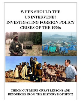 When Should the US Intervene? Investigating Foreign Policy Crises of the 1990s