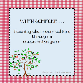 When Someone . . .  Cooperative Activity to Build Classroom Culture
