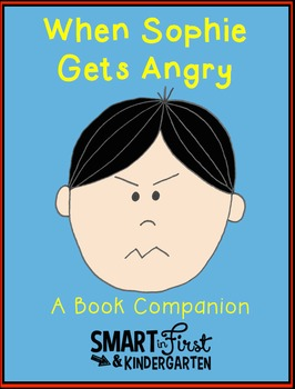 When Sophie Gets Angry Book Companion