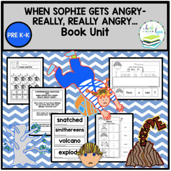 When Sophie Gets Angry- Book Unit