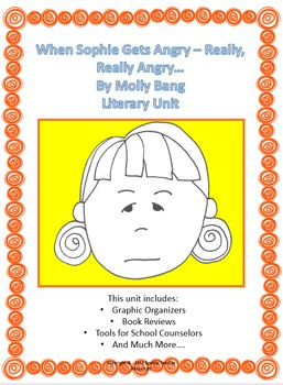 When Sophie Gets Angry-Really, Really Angry.. Literary Unit | TpT
