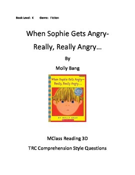 When Sophie Gets Angry- Really, Really Angry...Comprehension Questions
